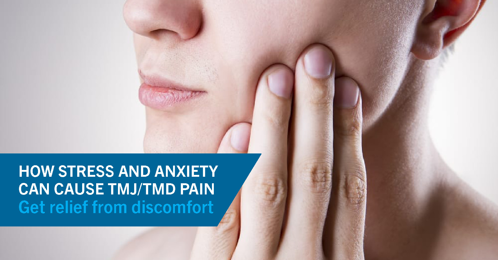 How Stress and Anxiety Can Cause TMJ/TMD Pain