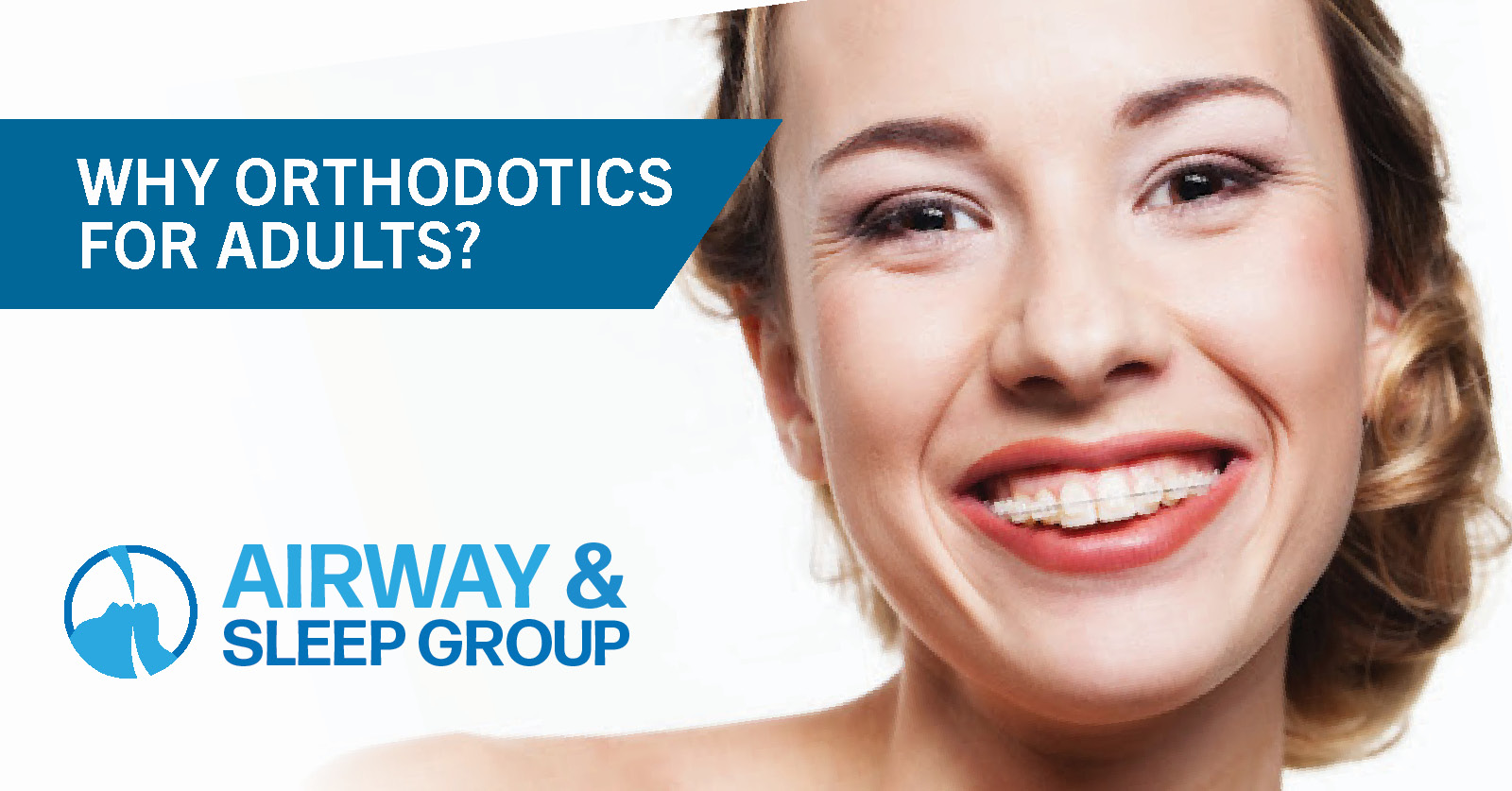 Why Orthodontics for Adults?