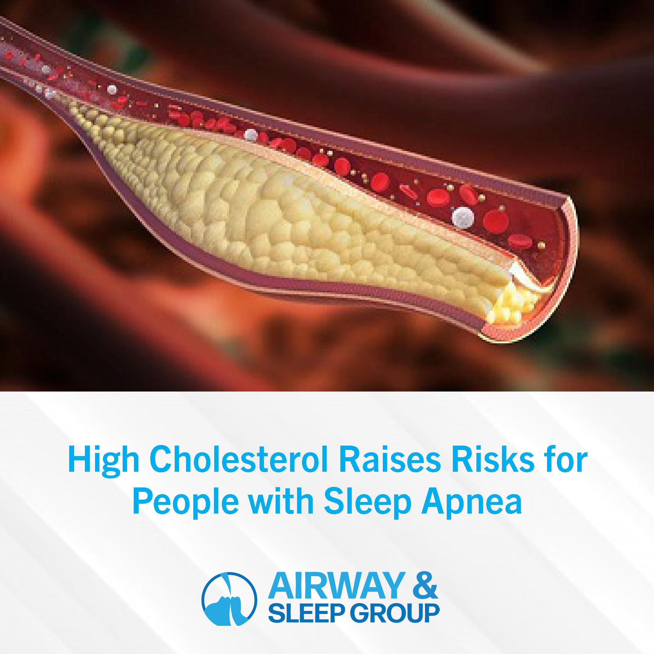 High Cholesterol Raises Risks for People with Sleep Apnea