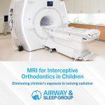 MRI for Orthodontics in Children